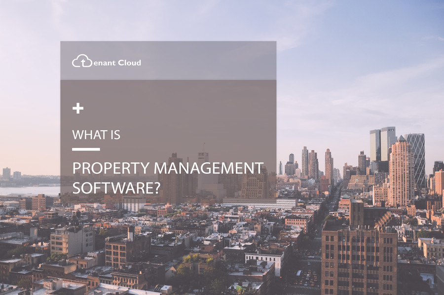 What Is Rental Property Management Software?